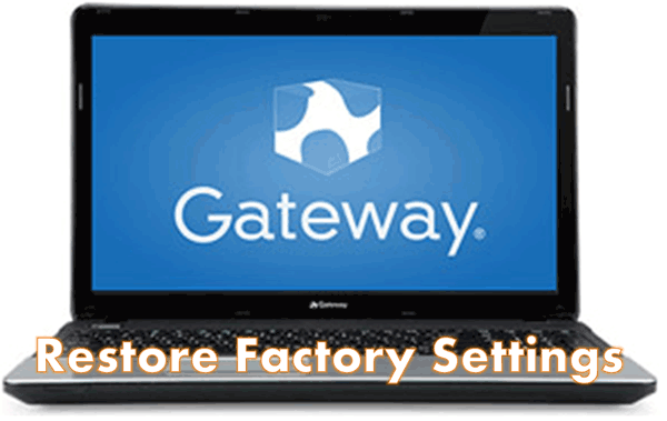 Restore Gateway Laptop to Factory Default Settings without CD