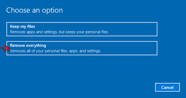 choose to remove everything from windows 10