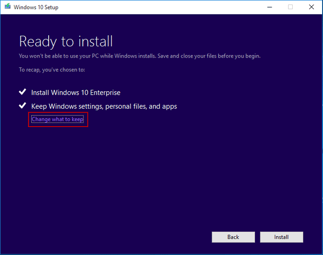 choose want to keep if install windows 10
