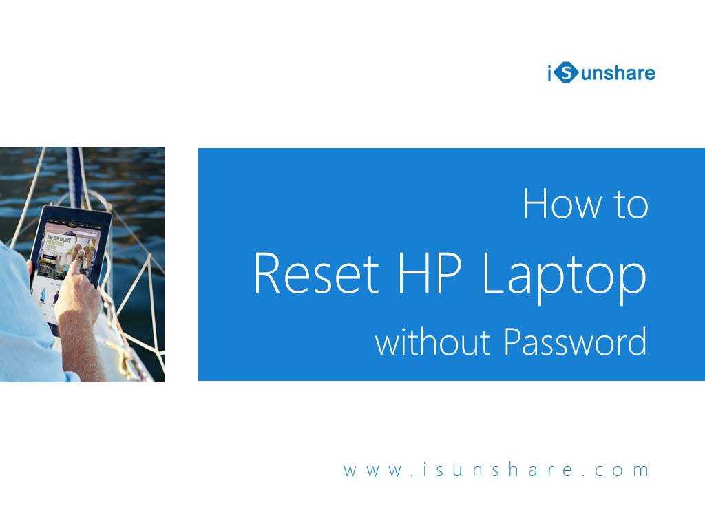 How to Factory Reset HP Laptop without Password - The Best 2 Ways