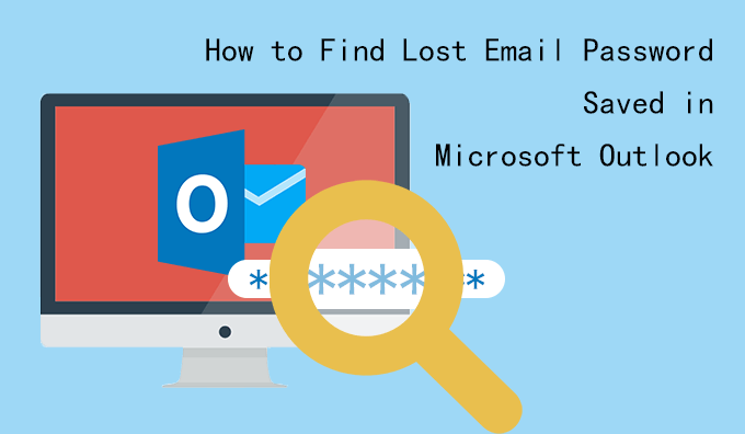 find lost email password saved in MS Outlook