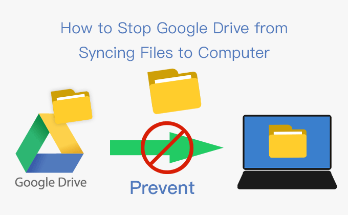how-to-stop-Google-Drive-from-syncing-files-to-computer