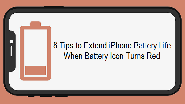 8 tips to extend iphone battery life when battery icon turns red