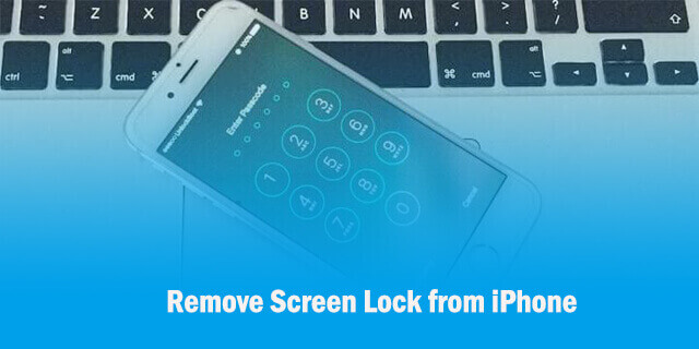 remove screen lock from iPhone