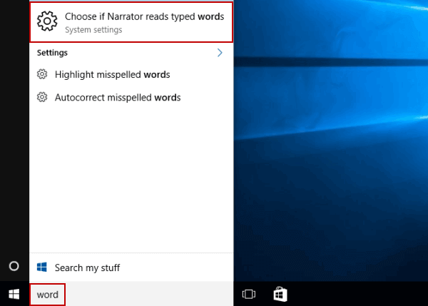 open-choose-if-narrator-reads-typed-words