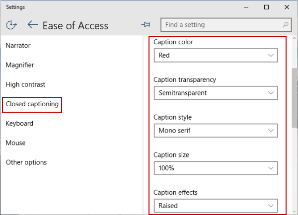 Change Font Settings of Closed Captioning in Windows 10