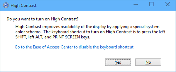 How to Remove High Contrast Dialog in Windows 10