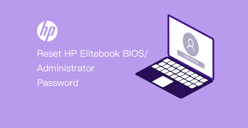Reset HP Elitebook BIOS/Administrator Password